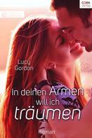 Lucy Gordon: In deinen Armen will ich träumen ★★★★