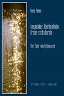 Niels Peter: Der Tote vom Schluensee: Inspektor Herdenbein frisst sich durch Band I ★★★★