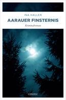Ina Haller: Aarauer Finsternis ★★★★