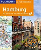 Elke Frey: POLYGLOTT Reiseführer Hamburg zu Fuß entdecken ★★★★