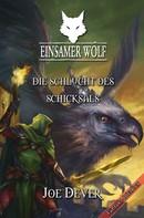 Joe Dever: Einsamer Wolf 04 - Die Schlucht des Schicksals ★★★★★