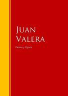 Juan Valera: Genio y figura