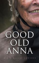 Good Old Anna - WW1 Spy Thriller