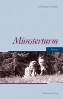 Christine Schurr: Münsterturm