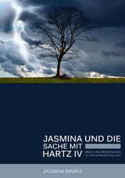 Jasmina und die Sache mit Hartz IV - Wenn das Weiterlaufen zur Herausforderung wird