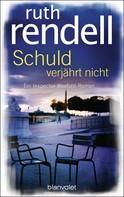 Ruth Rendell: Schuld verjährt nicht ★★★★