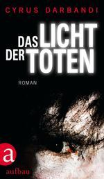 Das Licht der Toten - Roman