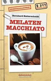 Melaten Macchiato - KRIMINAListenROMAN