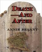 Annie Besant: Death and After?