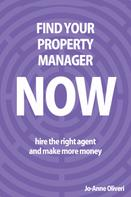 Jo-Anne Oliveri: Find Your Property Manager Now