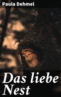 Paula Dehmel: Das liebe Nest