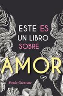 Paula Gicovate: Este es un libro sobre amor