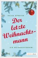 Helga Bürster: Der letzte Weihnachtsmann ★★★★