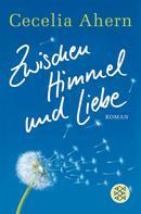 Cecelia Ahern: Zwischen Himmel und Liebe ★★★★