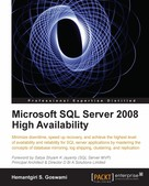 Hemantgiri S. Goswami: Microsoft SQL Server 2008 High Availability