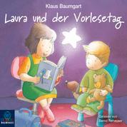 Lauras Stern - Laura und der Vorlesetag (Ungekürzt)