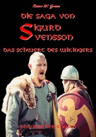 Rainer W. Grimm: Die Saga von Sigurd Svensson ★★★★
