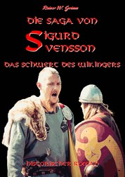 Die Saga von Sigurd Svensson - Das Schwert des Wikingers