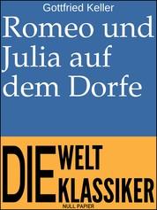 Romeo und Julia auf dem Dorfe - Novelle