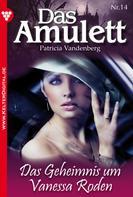 Patricia Vandenberg: Das Amulett 14 – Liebesroman ★★★★★