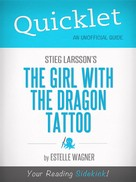 Estelle Wagner: Quicklet on Stieg Larsson's The Girl with the Dragon Tattoo