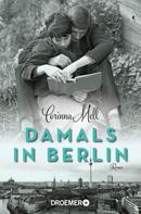 Corinna Mell: Damals in Berlin ★★★★