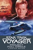 Kirsten Beyer: Star Trek - Voyager 5: Projekt Full Circle ★★★★