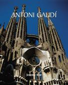Jeremy Roe: Antoni Gaudí