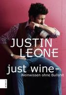 Justin Leone: Just Wine