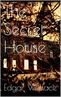 Edgar Wallace: The Secret House