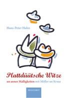Hans Peter Hahn: Plattdüütsche Witze ★★★★