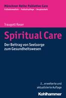 Traugott Roser: Spiritual Care