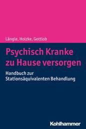 Psychisch Kranke zu Hause versorgen - Handbuch zur Stationsäquivalenten Behandlung