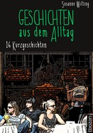 Susanne Wilting: Geschichten aus dem Alltag