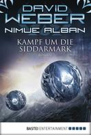 David Weber: Nimue Alban: Kampf um die Siddarmark ★★★★