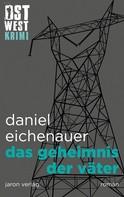 Daniel Eichenauer: Das Geheimnis der Väter ★★★★★
