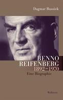 Dagmar Bussiek: Benno Reifenberg (1892-1970) ★★★