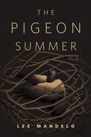 Brit Mandelo: The Pigeon Summer
