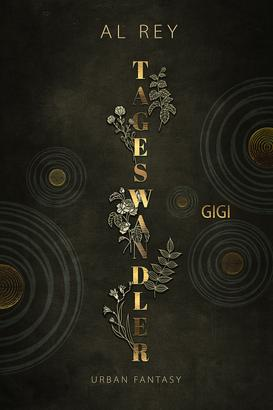 Tageswandler 5: Gigi