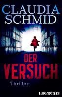Claudia Schmid: Der Versuch ★★★★