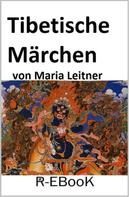 Maria Leitner: Tibetische Märchen