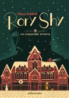Oliver Schlick: Rory Shy, der schüchterne Detektiv (Rory Shy, der schüchterne Detektiv, Bd. 1) ★★★★★