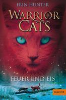 Erin Hunter: Warrior Cats. Feuer und Eis ★★★★★