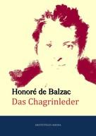 de Balzac, Honoré: Das Chagrinleder