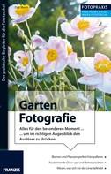 Dirk Mann: Foto Praxis Garten Fotografie ★★★