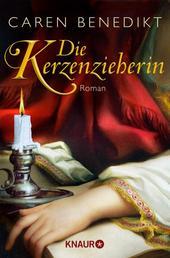 Die Kerzenzieherin - Roman