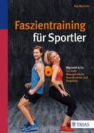 Kay Bartrow: Faszientraining für Sportler ★★★★★