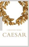 Christian Meier: Caesar ★★★★★