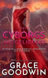 Den Cyborgs ausgeliefert