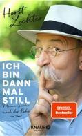 Horst Lichter: Ich bin dann mal still ★★★★